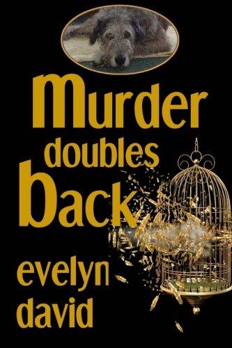 Murder Doubles Back (Sullivan Investigations Mystery Series) (Volume 3)