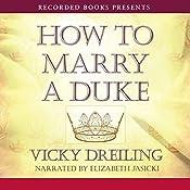 How to Marry a Duke | Vicky Dreiling