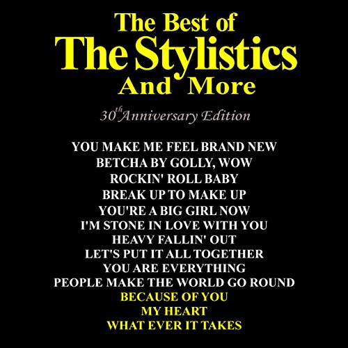 The Stylistics - Best Of: 30th Anniversary Edition - Zortam Music