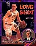 LONG SHOT: STEVE NASH'S JOURNEY TO TH...