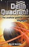 David A. McIntee Delta Quadrant: The Unofficial Guide to