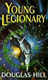 Young Legionary (0330355376) by Douglas Hill