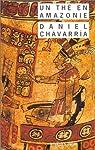 Un th� en Amazonie par Chavarria