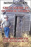 img - for Great American Outhouse Stories: The Hole Truth and Nothing Butt book / textbook / text book