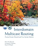 img - for Interdomain Multicast Routing: Practical Juniper Networks and Cisco Systems Solutions: Practical Juniper Networks and Cisco Systems Solutions book / textbook / text book