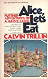 Alice, Let's Eat (0394741714) by Trillin, Calvin