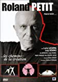 """Afficher """"Roland Petit raconte...les chemins de la création"""""""