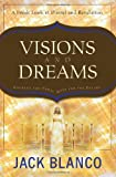 img - for Visions and Dreams: Courage for Today, Hope for the Future: A Fresh Look at Daniel and Revelation book / textbook / text book