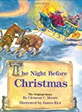 The Night Before Christmas: The Original Story (Night Before Christmas Series) Clement C. Moore