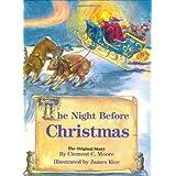 The Night Before Christmas: The Original Story (Night Before Christmas Series)by Clement C. Moore