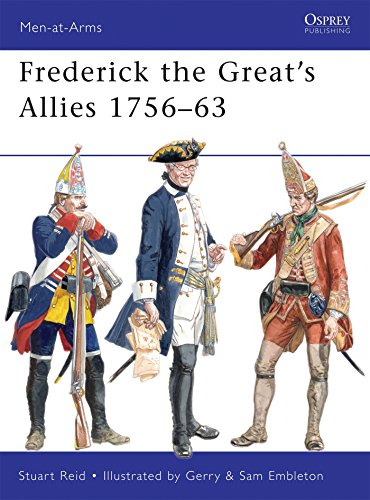 Frederick the Great's Allies 1756-63 (Men-at-Arms)
