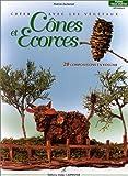 echange, troc Zacharuk Patrick - Creer avec vegetaux cones et ecorces