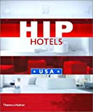 Hip hotels:USA