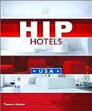 Hip hotels:USA