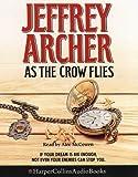 As the Crow Flies Jeffrey Archer