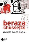 Berazachussetts par Leandro Avalos Blacha