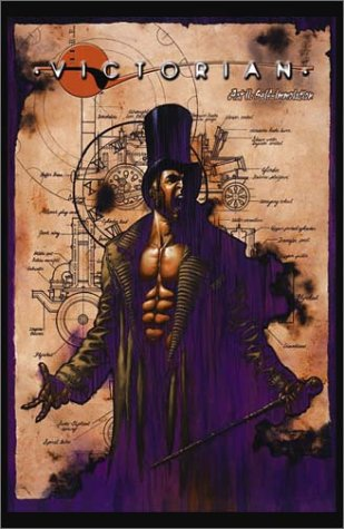 The Victorian: Act II, Self-Immolation, Created and story by Trainor Houghton, Script by Len Wein
