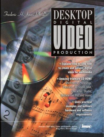 Desktop Digital Video Production