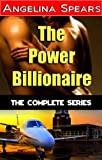 The Power Billionaire: The Complete Series (BBW Erotic Romance Trilogy)