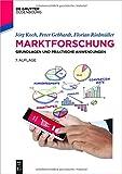 img - for Marktforschung: Grundlagen Und Praktische Anwendungen (De Gruyter Studium) (German Edition) book / textbook / text book