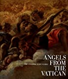 img - for Angels from the Vatican: The Invisible Made Visible book / textbook / text book
