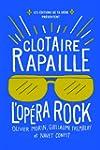 Clotaire Rapaille : l'Op�ra Rock