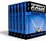 Yesterdays Gone: SEASON TWO (THE POST-APOCALYPTIC SERIAL THRILLER) (Yesterday's Gone)