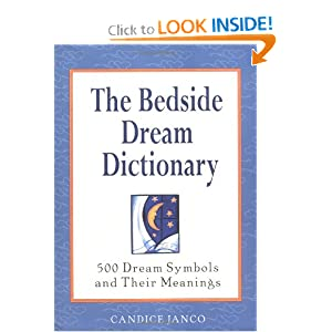 Amazon.com: The Bedside Dream Dictionary: 500 Dream Symbols and ...