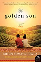 The Golden Son: A Novel by Shilpi Somaya…