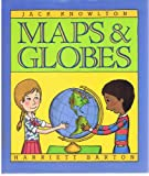 Maps and Globes (0690044577) by Jack Knowlton