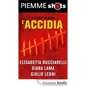 L'accidia (Piemme Shots)