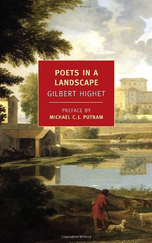 Poets in a Landscape (New York Review Books Classics), Gilbert Highet