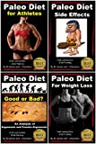 img - for Paleo Diet 4 Books in 1 - For Athletes - For Weight Loss - Side Affects - Good or Bad? (Health Learning Series Book 5) book / textbook / text book