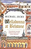 Michael Jecks Belladonna at Belstone