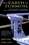 img - for The Earth in Turmoil: Earthquakes, Volcanoes, and Their Impact on Humankind book / textbook / text book