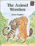 The Animal Wrestlers (Cambridge Reading) (0521476097) by Troughton, Joanna