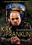 Franklin;Kirk Lords My Witness