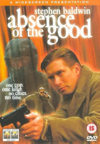 Absence of the Good / Зло / Отсутствие добра (1999)