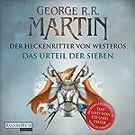 Der Heckenritter von Westeros: Das Urteil der Sieben | George R.R. Martin