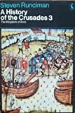 Image of A History of the Crusades: the Kingdom of Acre V. 3
