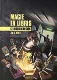 """Afficher """"Magie Ex Libris - série en cours n° 1 Le bibliomancien"""""""