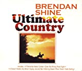 Ultimate Country Brendan Shine