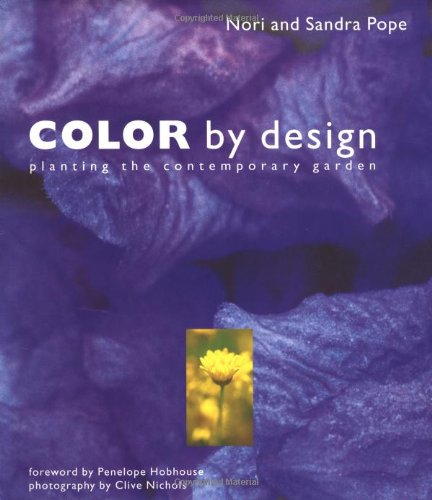 Color by Design: Planting the Contemporary Garden
