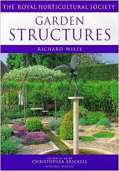 Garden Structures Rhs Encyclopedia Of Practical Gardening