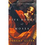 The Five Books of Moses: A Translation with Commentary ~ Robert Alter