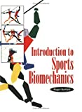 Introduction to sports biomechanics /