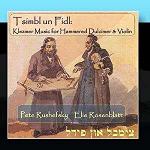 Tsimbl un Fidl: Klezmer Music for Hammered Dulcimer & Violin from Hatikvah Music
