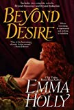 Beyond Desire (0425207862) by Holly, Emma