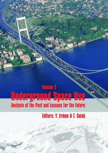 Underground Space Use. Analysis of the Past and Lessons for the Future, Two Volume Set: Proceedings of the International