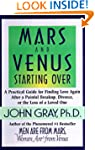 Mars and Venus Starting Over: A Pract...